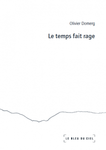 Le temps fait rage (tirage de tête)