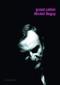 Grand cahier Michel Deguy