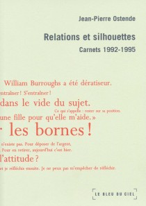 Relations et silhouettes, carnets 1992-1995